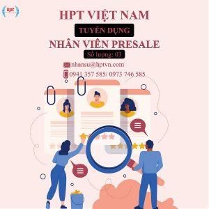 HPT Việt Nam Tuyển Dụng Nhân Viên Presale